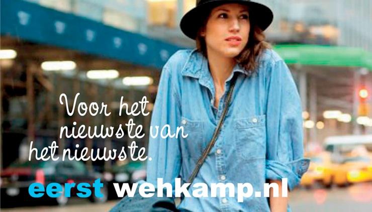 voor het nieuwste van het nieuwste - eerst Wehkamp