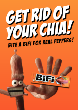 GET RID OF YOUR CHIA - AWAY WITH CARROTS - Bifi: 'FOR REAL POWER AND REAL TASTE' BIFI ON THE GO
