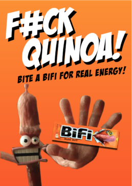 FUCK QUINOA - Bifi: 'FOR REAL POWER AND REAL TASTE' BIFI ON THE GO